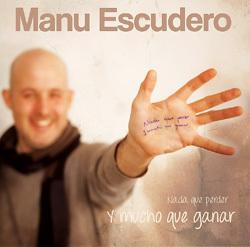 Nada que perder y mucho que ganar, primer disco Manu Escudero