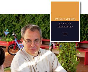 Pablo d'Ors y su libro Biografía del silencio
