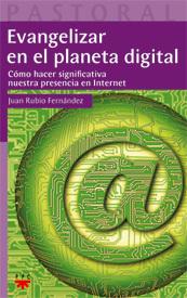 Evangelizar en el planeta digital, Juan Rubio, PPC