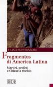 Fragmentos di America Latina, Strazzari, EDB