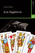 Los fugitivos, Carlos Pujol, Menoscuarto