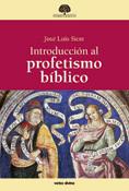 Introducción al profetismo bíblico, José Luis Sicre, Verbo Divino