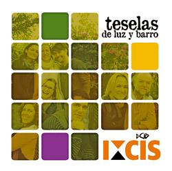disco Teselas de luz y barro del grupo Ixcís