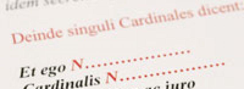 juramento de cada cardenal durante el cónclave para votar al papa