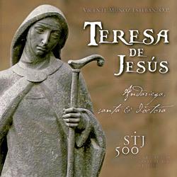 Teresa de Jesús. Andariega, santa et doctora, CD de música