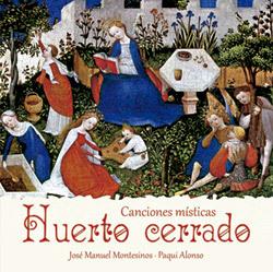 Huerto cerrado, disco de José Manuel Montesinos y Paqui Alonso