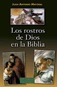 Los rostros de Dios en la Biblia, Juan Antonio Mayoral, BAC
