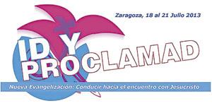 cartel-logo de Id y proclamad 2013