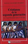 Cristianos de la segunda generación, libro de Manuel Villalobos Mendoza, El Almendro