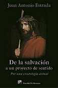 De la salvación a un proyecto de sentido, libro de Juan Antonio Estrada, Desclée de Brouwer