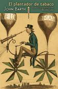 El plantador de tabaco, novela de John Bart, Sexto Piso