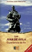 San Juan de Ávila. Experiencia de Fe.