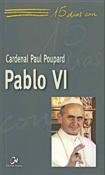 15 días con Pablo VI, libro del cardenal Paul Poupard, Ciudad Nueva