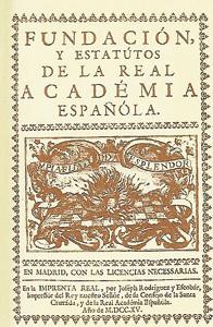 Real Academia Española, fundación