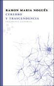Cerebro y trascendencia, libro de Ramon Maria Nogués, Fragmenta Editorial