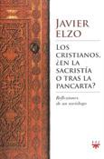 Los cristianos, ¿en la sacristía o tras la pancarta?, libro de Javier Elzo, PPC Editorial