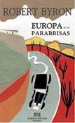 Europa en el parabrisas, novela de Robert Byron, Editorial Confluencias