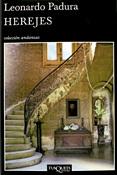 Herejes, novela de Leonardo Padura, Tusquets