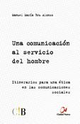 Una comunicación al servicio del hombre, Manuel María Bru Alonso, Ciudad Nueva-Crónica Blanca