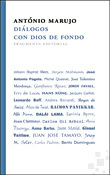 Diálogos con Dios de fondo, António Marujo, Fragmenta Editorial