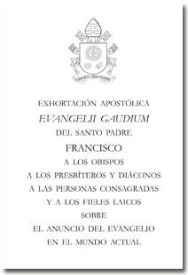 Evangelii gaudium, primera exhortación apostólica del papa Francisco
