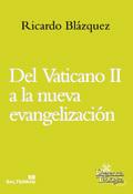 Del Vaticano II a la nueva evangelización, Ricardo Blázquez, Sal Terrae