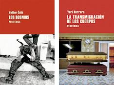 Los bosnios y La transmigración de los cuerpos, Editorial Periférica