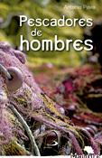 Pescadores de hombres, libro de Antonio Pavía, San Pablo