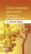 Cinco razones para creer, José Serafín Béjar, Sal Terrae