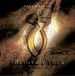 disco con las canciones de 33 El Musical