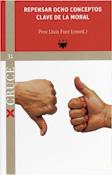 Repensar ocho conceptos clave de la moral, Pere Lluís Font, PPC