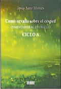 Como orvallo sobre el césped, Jesús Sanz Montes, Edicep