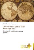 Otro rostro de Iglesia en el mundo de hoy, Nicolás Castellanos, Credo Ediciones