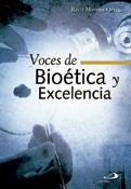 Voces de Bioética y excelencia, Resti Moreno Ortega, San Pablo