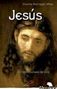 Jesús. El rostro humano de Dios, Vicente Borragán, San Pablo