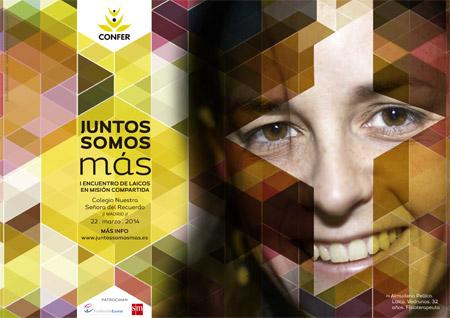 cartel de Juntos Somos Más I Encuentro de Laicos en misión compartida organizado por CONFER 22 marzo 2014