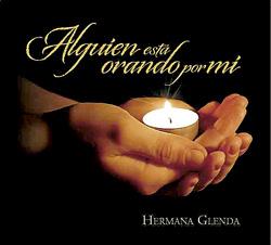 Alguien está orando por mí, disco de la Hermana Glenda