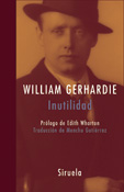 Inutilidad, William Gerhardie, Siruela