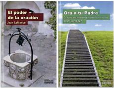 El poder de la oración y Ora a tu Padre, Jean Lafrance, Narcea