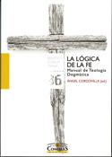 La lógica de la fe, Ángel Cordovilla, Universidad Pontificia Comillas