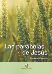 Las parábolas de Jesús, Rolando Camozzi, Perpetuo Socorro