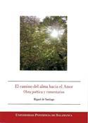 El camino del alma hacia el amor, Miguel de Santiago, Universidad Pontificia de Salamanca