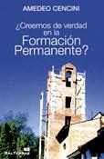 ¿Creemos de verdad en la formación permanente?, Amedeo Cencini, Sal Terrae