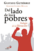 Del lado de los pobres, Gustavo Gutiérrez y Gerhard Ludwig Muller, San Pablo