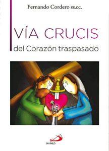 Vía Crucis del Corazón Traspasado
