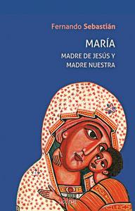 Portada María madre de Jesús y madre nuestra