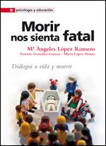 09 psicologia y educacion MORIR NOS SIENTA FATAL portada.indd