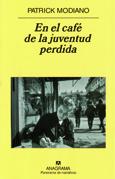 En el café de la juventud perdida, Patrick Modiano, Anagrama