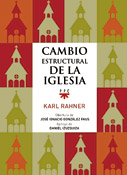 Cambio estructural de la Iglesia, Karl Rahner, PPC