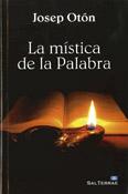 La mística de la Palabra, libro de Josep Otón, Sal Terrae
